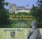 Mille ans d'histoire à l'abbaye de Solesmes - Couverture - Format classique
