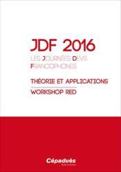 JDF 2016 ; les journées DEVS francophones ; théorie et applications ; workshop red - Couverture - Format classique