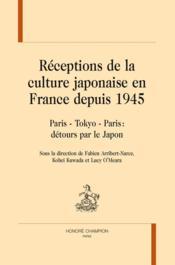 Réceptions de la culture japonaise en France depuis 1945 - Couverture - Format classique