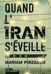 Quand l'Iran s'éveille - Couverture - Format classique