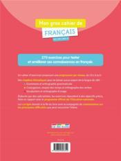 De français ; CE2, CM1, CM2, 6e ; 270 exercices pour s'entraîner et mieux maîtriser le français : grammaire, orthographe, conjugaison, vocabulaire - 4ème de couverture - Format classique