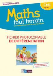 MATHS TOUT TERRAIN ; CM1 ; fiches à photocopier de l'enseignant (édition 2017) - Couverture - Format classique