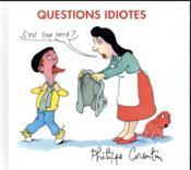 Questions idiotes - Couverture - Format classique