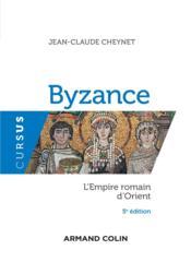 Byzance ; l'Empire romain d'Orient (5e édition) - Couverture - Format classique