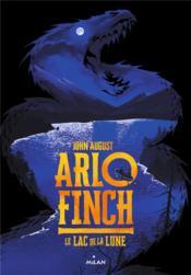 Arlo Finch T.2 ; le lac de la Lune - Couverture - Format classique