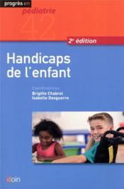 Handicaps de l'enfant - Couverture - Format classique