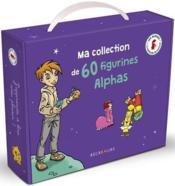 Apprendre à lire avec les Alphas ; ma collection de 60 figurines Alphas - Couverture - Format classique