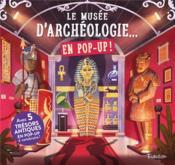 Le musée d'archéologie... en pop-up ! - Couverture - Format classique