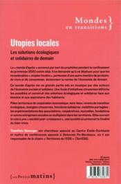 Utopies locales ; les solutions écologiques et solidaires de demain - 4ème de couverture - Format classique