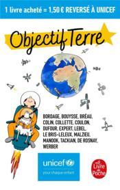 Objectif terre : Unicef - Couverture - Format classique