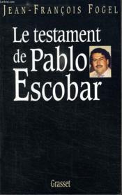 Le testament de pablo escobar - Couverture - Format classique