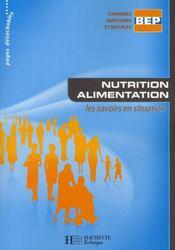 Nutrition-alimentation bep css - livre eleve - ed.2008 - Intérieur - Format classique