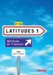 Latitudes 1 niveau A1/A2 ; livret + DVD - Couverture - Format classique
