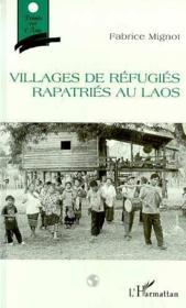 Villages de réfugiés rapatriés au Laos - Couverture - Format classique