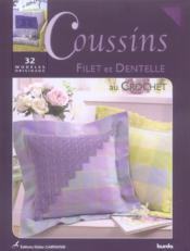 Coussins Filet Et Dentelle Au Crochet - Couverture - Format classique