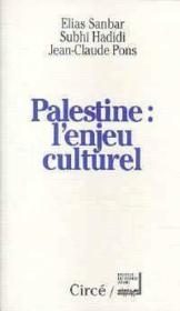 Palestine : L'Enjeu Culturel - Couverture - Format classique