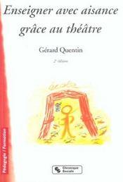 Enseigner avec aisance grace au theatre 2e edition (2e édition) - Intérieur - Format classique
