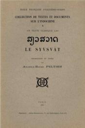 Un texte classique lao ; le syvsvat - Couverture - Format classique