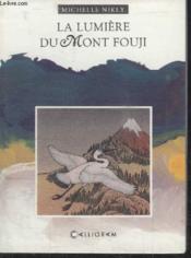 La lumiere du mont fouji - Couverture - Format classique