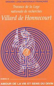 Villard de honnecourt n 49 - amour de la vie et sens du divin - Intérieur - Format classique