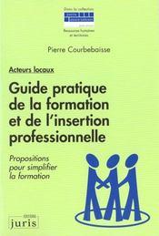 Guide pratique de la formation et de l'insertion professionnelle - 1ere ed. - Intérieur - Format classique
