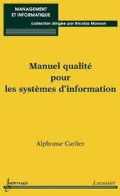 Manuel qualité pour les systèmes d'information - Couverture - Format classique