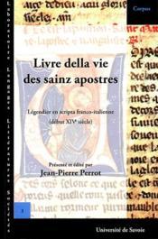 Livre della vie des sainz apostres ; légendier en scripta franco-italienne (début XIV siècle) - Couverture - Format classique