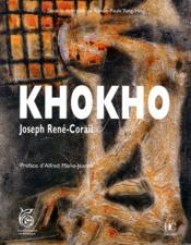 Khokho ; Joseph René-Corail - Couverture - Format classique