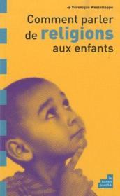 Comment parler de religions aux enfants ? - Couverture - Format classique