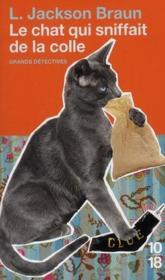 Le chat qui sniffait de la colle - Couverture - Format classique