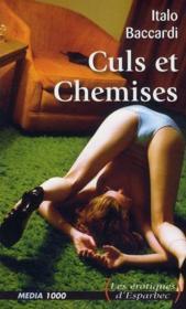 Les Erotiques D'Esparbec T.51 ; Culs Et Chemises - Couverture - Format classique