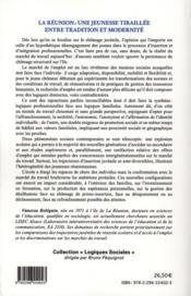 La Réunion : une jeunesse tiraillée entre traditions et modernité ; les 16-30 ans au chômage - 4ème de couverture - Format classique
