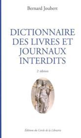 Dictionnaire des livres et journaux interdits - Couverture - Format classique