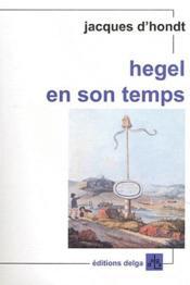 Hegel en son temps - Couverture - Format classique