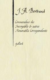 Commandeur des incroyables et autres honorables correspondants - Couverture - Format classique