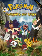 Pokémon ; tempête sur Unys - Couverture - Format classique