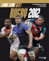 telecharger Livre d'or du rugby 2012 livre PDF en ligne gratuit