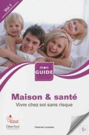 Maison et santé t.2 ; éviter les accidents domestiques - Couverture - Format classique