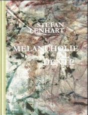Stefan Lenhart Melancholie Al Dente /Anglais/Allemand - Couverture - Format classique
