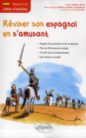 telecharger Reviser son espagnol en s'amusant cahier d'activites niveau a1-a2 rappels de grammaire & vocabulaire livre PDF/ePUB en ligne gratuit
