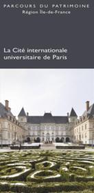 La cité internationale universitaire de Paris - Couverture - Format classique