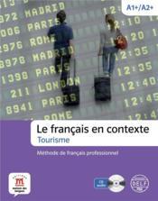 Le francais en contexte ; tourisme - Couverture - Format classique