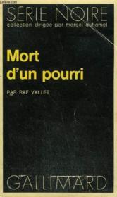 Collection : Serie Noire N° 1527 Mort D'Un Pourri - Couverture - Format classique