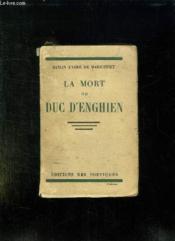 La Mort Du Duc D Enghien. - Couverture - Format classique