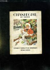 Histoire De Chantegril Le Lutin. - Couverture - Format classique