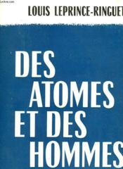 Des Atomes Et Des Hommes. Collection : Les Idees Et La Vie - Couverture - Format classique