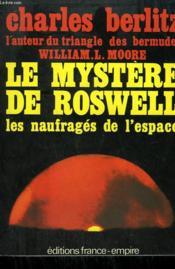 Le Mystere De Roswell. - Couverture - Format classique