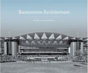 Racecourse architecture - Couverture - Format classique