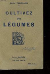 Cultivez Des Legumes - Couverture - Format classique