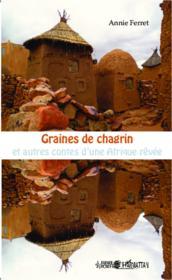 Graines de chagrin et autres contes d'une Afrique rêvée - Couverture - Format classique